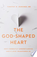 The God Shaped Heart