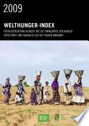 Herausforderung Hunger 2009: Wie die Finanzkrise den Hunger verschärft und warum es auf die Frauen ankommt