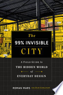 Book The 99  Invisible City