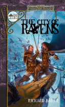 The City Of Ravens : jack ravenwild's designs exceed his talents. his ambitions...