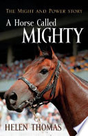 Horse Called Mighty  A