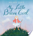 Book My Little Brave Girl
