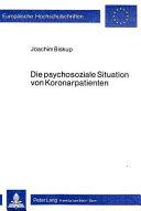 Die psychosoziale Situation von Koronarpatienten