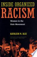 Inside Organized Racism