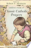 Children s Book of Classic Catholic Prayers