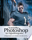 Scott Kelbys Photoshop f  r Digitalfotografen