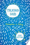 Talking God Philosophers On Belief