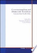 Constitutionalism and Democratic Transitions