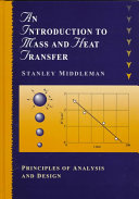 An Introduction to Mass and Heat Transfer