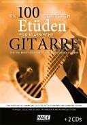 Die 100 Wichtigsten Etüden Für Klassische Gitarre Mit 2 CDs