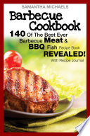 download ebook barbecue cookbook: 140 of the best ever barbecue meat & bbq fish recipes book...revealed! (with recipe journal) pdf epub