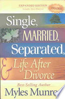 Single, Married, Separated, And Life After Divorce : myles munroe goes more in depth...