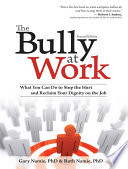 Bully at Work The Business World S Dirtiest Secrets