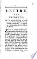 Lettre d'un Patriote, où l'on rapporte les faits qui prouvent que l'auteur de l'attentat commis sur la vie du Roi a des complices ...