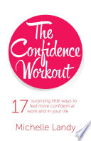 The Confidence Workout