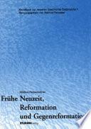 Frühe Neuzeit, Reformation und Gegenreformation