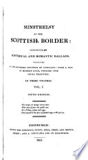 Minstrelsy of the Scottish border  consisting of historical and romantic ballads  collected  by sir W  Scott    Another