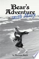 Bear's Adventure With Mary