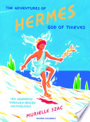 The Adventures of Hermes  God of Thieves