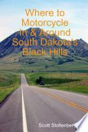 Where to Motorcycle in   Around South Dakota s Black Hills