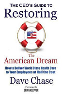 CEO s Guide to Restoring the American Dream
