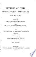 Letters of Felix Mendelssohn Bartholdy  from 1833 to 1847