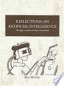 Reflections on Artificial Intelligence