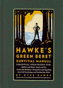 Hawke s Green Beret Survival Manual