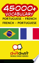 45000+ Portuguese - French French - Portuguese Vocabulary