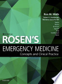 Rosen s Emergency Medicine   Concepts and Clinical Practice E Book