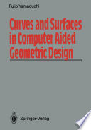 Curves and Surfaces in Computer Aided Geometric Design