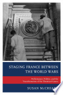 Staging France between the World Wars