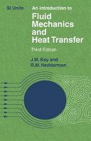 An Introduction to Fluid Mechanics and Heat Transfer