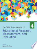 The SAGE Encyclopedia of Educational Research  Measurement  and Evaluation