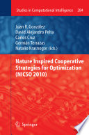 Nature Inspired Cooperative Strategies for Optimization  NICSO 2010