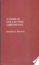 A Guide to Collecting Librariana