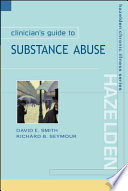 Clinicians Guide to Substance Abuse