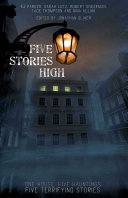 Five Stories High High Is A Collection Of Five Novellas