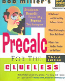 Bob Miller S Calc For The Clueless Precalc