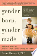 Gender Born Gender Made