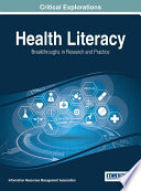 Health Literacy: Breakthroughs In Research And Practice : enhanced the healthcare field. by implementing effective collaborative...