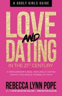 Love and Dating in the 21st Century