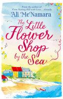 The Little Flower Shop By The Sea : of st felix but poppy carmichael's spirits aren't...