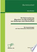 EU Osterweiterung  Migration von Besch   ftigten aus Osteuropa nach Deutschland