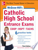 McGraw Hill s Catholic High School Entrance Exams  3rd Edition