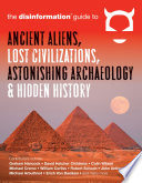 Disinformation Guide to Ancient Aliens  Lost Civilizations  Astonishing Archaeology and Hidden History