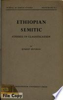 Ethiopian Semitic  Studies in Classification