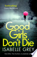 Good Girls Don t Die