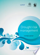 Drought risk management  a strategic approach