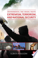 Environmental and Animal Rights Extremism  Terrorism  and National Security